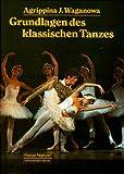 Image de Die Grundlagen des klassischen Tanzes