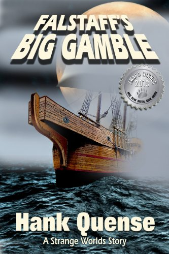 Looking For Kindle Deals? Here you Go….  Here's Your Kindle Daily Deals For Tuesday, November 26  Featuring Hank Quense's Hilarious Fantasy Falstaff's Big Gamble