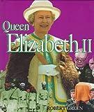 Queen Elizabeth II (First Book)