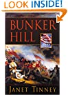 Bunker Hill: A Novel (American Patriots Series)