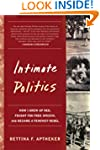 Intimate Politics: How I Grew Up Red,...