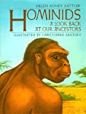 Hominids: A Look Back at Our Ancestors (0688060617) by Helen Roney Sattler