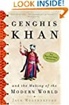 Genghis Khan: And the Making of the M...