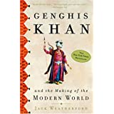 Genghis Khan: And the Making of the Modern Worldby Jack Weatherford