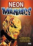 Neon Maniacs DVD