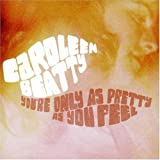 echange, troc caroleen beatty - you're only as pretty as you feel