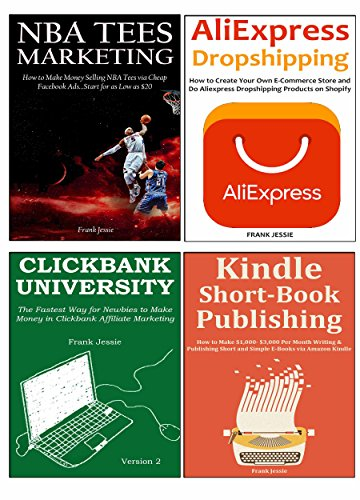 NEWBIE ENTREPRNEURS MASTERCLASS (4 Book Bundle): 4 Money Making Blueprint for New Online Entreprneurs... Aliexpress Dropshipping, NBA Tees Marketing, Clickbank Selling & Kindle Short Book Publishing (New Master Your Money compare prices)