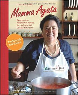 Mamma Agata: Gennaro Lima Chiara Lima: 9783990110461: Amazon.com