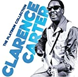 echange, troc Clarence Carter - The Platinium Collection : Clarence Carter