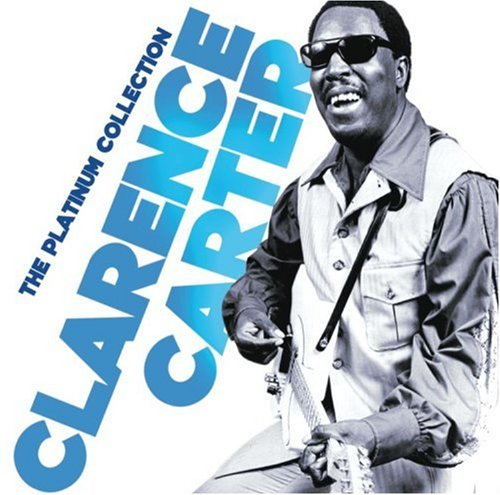 Clarence Carter - That