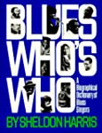 Blues Who's Who: A Biographical Dicti...