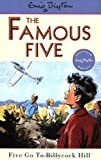 Enid Blyton Famous Five: 16: Five Go To Billycock Hill