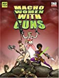 Macho Women With Guns (1904577334) by Desborough, James