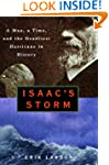 Isaac's Storm : A Man, a Time, and th...