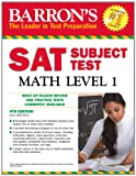 img - for Barron's SAT Subject Test Math Level 1, 4th Edition book / textbook / text book