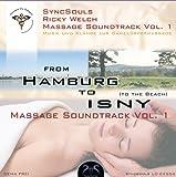 Syncsouls Ricky Welch Massage Soundtrack From Hamburg to Isny (to the Beach) - Massage Musik & Rhythmen zum Massieren