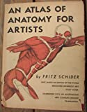 img - for An atlas of anatomy for artists book / textbook / text book