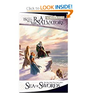 Sea of Swords: The Legend of Drizzt, Book XIII by R.A. Salvatore