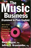img - for The Music Business Explained In Plain English Softcover book / textbook / text book