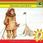 Amundsen gegen Scott: Wettlauf zum Südpol | Brita Subklew