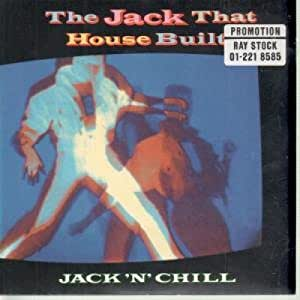 Jack n chill jack that house built music for Jack house music