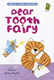img - for Dear Tooth Fairy: A Harry & Emily Adventure (Holiday House Reader: Level 2) book / textbook / text book