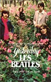 echange, troc Peter Brown, Steven Gaines - Yesterday, les Beatles : Voyage intime dans une légende