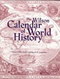 The Wilson Calendar of World History