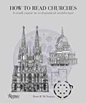 Free How to Read Churches: A Crash Course in Ecclesiastical Architecture Ebooks & PDF Download