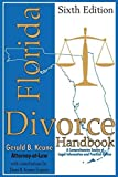 img - for Florida Divorce Handbook 6th edition by Keane, Gerald B (2013) Paperback book / textbook / text book