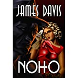 Noho (Fear in Fitzrovia)by James Davis