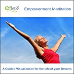 The Eflexx Empowerment Meditation | Mike Angulo
