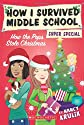 How The Pops Stole Christmas (How I Survived Middle School Super Speci)