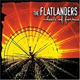Wheels Of Fortuneby Flatlanders