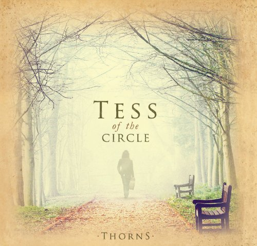 Tess of the Circle - Thorns