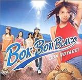 BON VOYAGE!(BON-BON BLANCO・写真ジャケット)(初回限定盤)