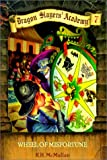img - for Wheel of Misfortune (Dragon Slayers' Academy (Prebound)) book / textbook / text book