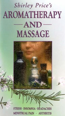 Shirley Price's Aromatherapy And Massage [VHS]