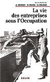 """Afficher """"La Vie des entreprises sous l'occupation"""""""