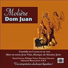 Dom Juan Performance Auteur(s) :  Molière, Jean Vilar Narrateur(s) : Daniel Sorano, Georges Wilson, Philippe Noiret, Monique Chaumet, Christine Minazolli