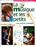 """Afficher """"La musique et les petits"""""""