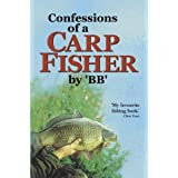 "Confessions of a Carp Fisherby ""BB"""