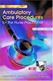 Ambulatory Care Procedures for the Nurse Practitioner