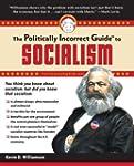 The Politically Incorrect Guide to So...