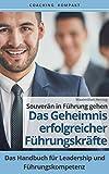 Image de Coaching Kompakt: Souverän in Führung gehen - Das Geheimnis erfolgreicher Führungskräfte: Das Ha