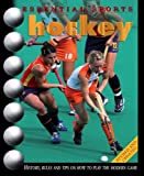 Essential Sports: Hockey (0431173818) by Smith, Andy