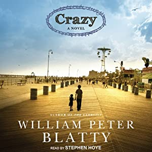 Crazy: A Novel | [William Peter Blatty]