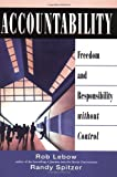 img - for Accountability: Freedom and Responsibility without Control book / textbook / text book