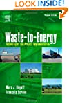 Waste-to-Energy: Technologies and Pro...