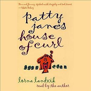 Patty Jane's House of Curl | [Lorna Landvik]
